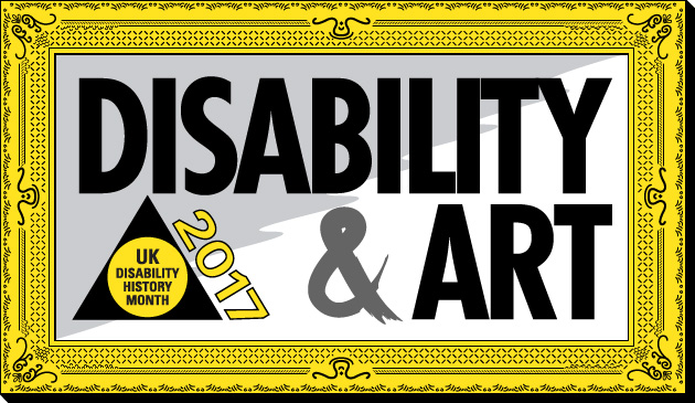 UKDHM 2017 – Art and Disability