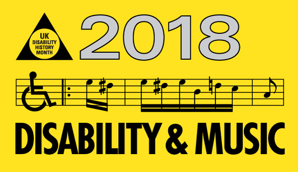 UKDHM 2018 – Disability and Music